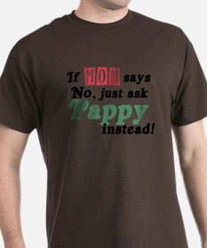 Just Ask Pappy! T-Shirt