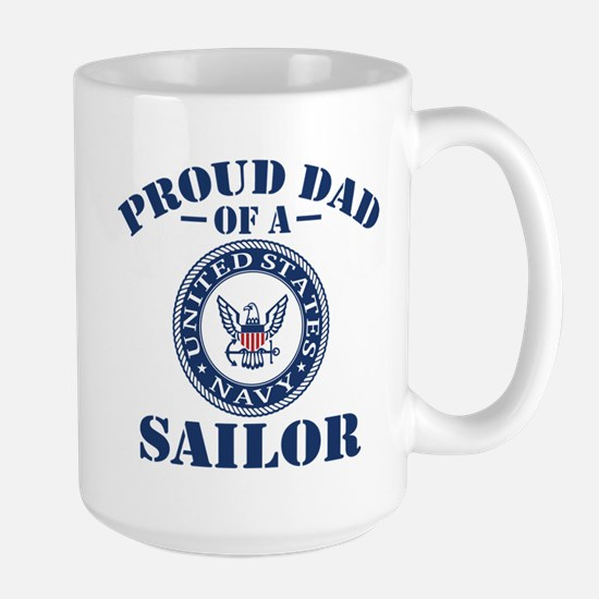 Proud Dad Of A US Navy Sailor Large Mug
