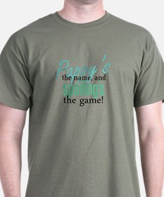Pappy's the Name, and Spoiling's the Game! T-Shirt