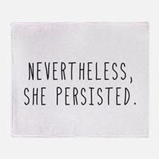 Nevertheless She Persisted Throw Blanket