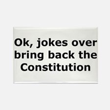 Bring back the constitution Rectangle Magnet