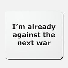 against the next war Mousepad