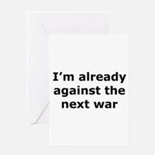 against the next war Greeting Card