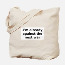 against the next war Tote Bag