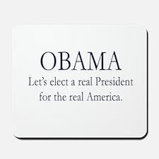 Obama Real America Mousepad