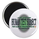 2004 Human Test Subject Magnet