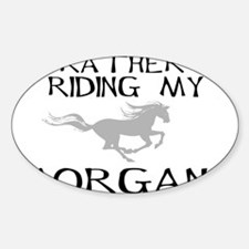 Rather Be...Morgan! Rectangle Decal
