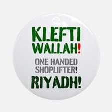 KLEFTI WALLAH - ONE HANDED SHOPLIFT Round Ornament