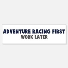 Adventure Racing First Bumper Bumper Bumper Sticker