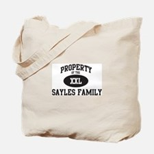Property of Sayles Family Tote Bag