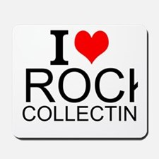 I Love Rock Collecting Mousepad