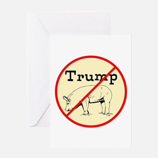 No Trump, Chauvinist pig Greeting Cards