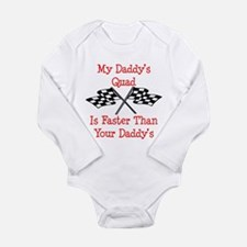 Daddys Quad Is Fast Body Suit