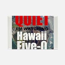 Quiet Im Watching Hawaii Five 0 Magnets