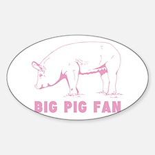 BIG PIG FAN Decal