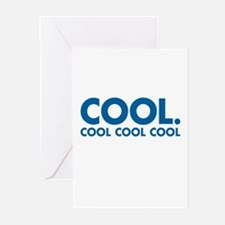 Cool. Cool Cool Cool Greeting Cards