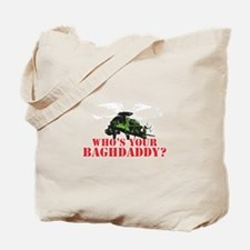 Who's Your Baghdaddy? Tote Bag
