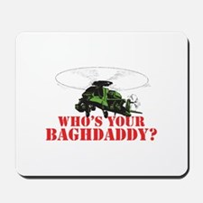 Who's Your Baghdaddy? Mousepad