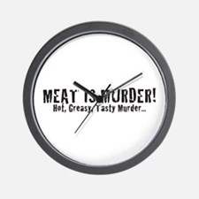 Meat Is Murder! Hot, Greasy,  Wall Clock