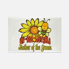 Unbelievable Mother of the Groom Rectangle Magnet