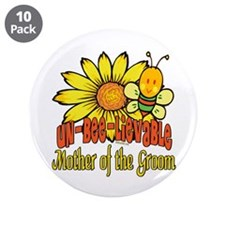 """Unbelievable Mother of the Groom 3.5"""" Button (10 p"""