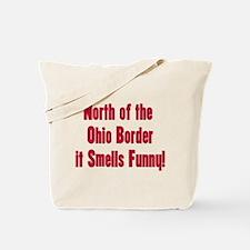 North of the Ohio Border Tote Bag
