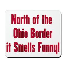 North of the Ohio Border Mousepad
