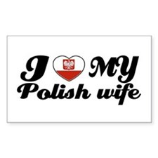 I love my Polish wife Rectangle Decal