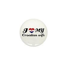 I love my Croatian wife Mini Button (10 pack)