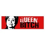 Queen Bitch Bumper Bumper Sticker