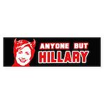 Anyone but Hillary Bumper Bumper Sticker