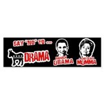 Say no to Chelsea's Mama Bumper Bumper Sticker