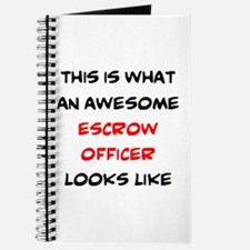 awesome escrow officer Journal