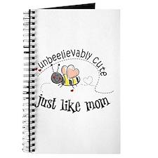 Unbeelievably cute just like mom Journal