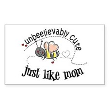 Unbeelievably cute just like mom Decal