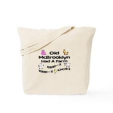 Old McBrooklyn Had a Farm Tote Bag