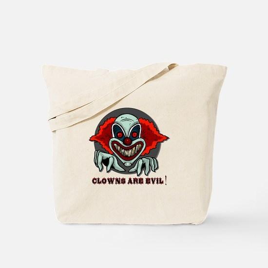 Clowns are Evil Tote Bag