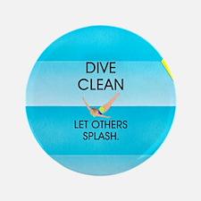 """Dive Clean 3.5"""" Button"""