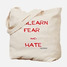 Unlearn Fear and Hate Tote Bag