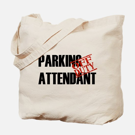 Off Duty Parking Attendant Tote Bag