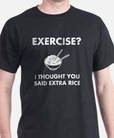 Exercise Extra Rice T-Shirt