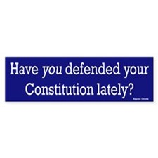 Defend your Constitution Bumper Bumper Sticker