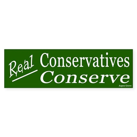 Real Conservatives Bumper Sticker