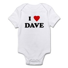 I Love DAVE Infant Bodysuit