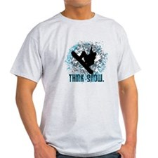 THINK SNOW. T-Shirt