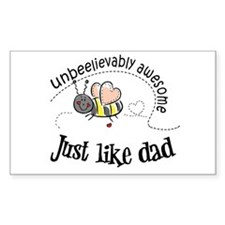 Unbeelievably awesome like Dad Rectangle Decal