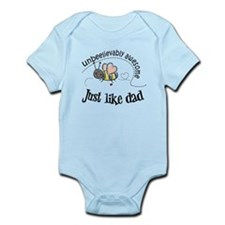 Unbeelievably awesome like Dad Infant Bodysuit