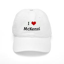 I Love McKenzi Baseball Cap