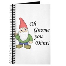 Oh Gnome You Di'nt! Journal