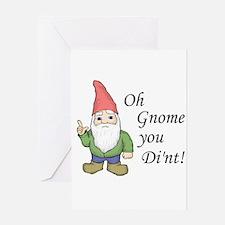 Oh Gnome You Di'nt! Greeting Card